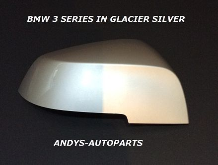 BMW 3 SERIES 2012 ON F30 / F31 WING MIRROR COVER L/H OR R/H IN GLACIER SILVER