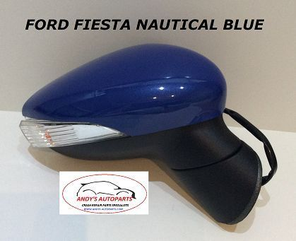 FORD FIESTA 08- 12 COMPLETE WING MIRROR LH OR RH IN NAUTICAL BLUE