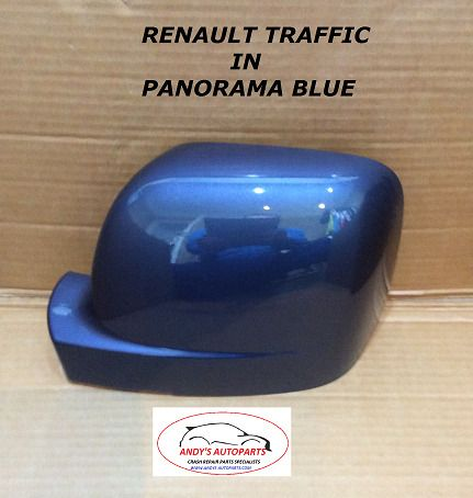 RENAULT TRAFFIC 2014 + GENUINE  WING MIRROR COVER L/H OR R/H IN PANORAMA BLUE