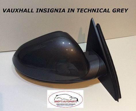 VAUXHALL INSIGNIA 09 ONWARDS WING MIRROR ELECTRIC MANUAL FOLD IN TECHNICAL GREY